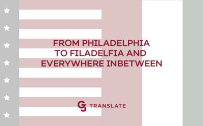 From Philadelphia to Filadelfia and Everywhere in Between: The Case for Cultural Awareness of your Target Market