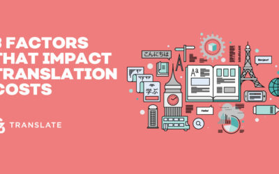 Three Factors that Impact Translation Costs