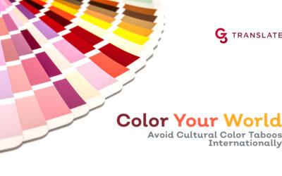 Color Your World: Avoid Cultural Taboos Internationally